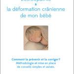 L'ostéopathie et la déformation crânienne de mon bébé