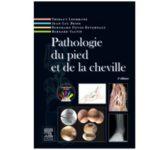Pathologie du pied et la cheville