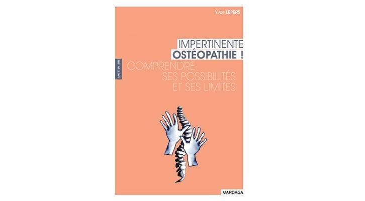 Impertinente ostéopathie !