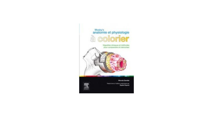 Mosby's anatomie et physiologie à colorier