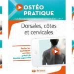 Ostéo Pratique Tome 2 : Dorsales, côtes et cervicales.