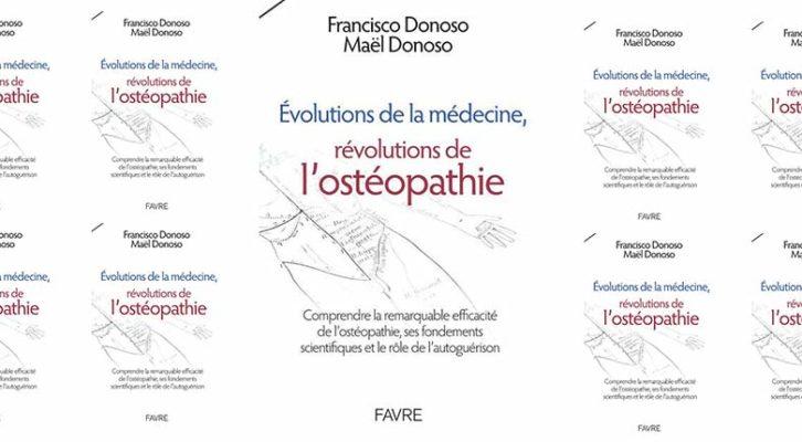 Évolutions de la médecine, révolutions de l'ostéopathie