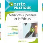 Ostéo Pratique Tome 3 : Membres supérieurs et inférieurs.