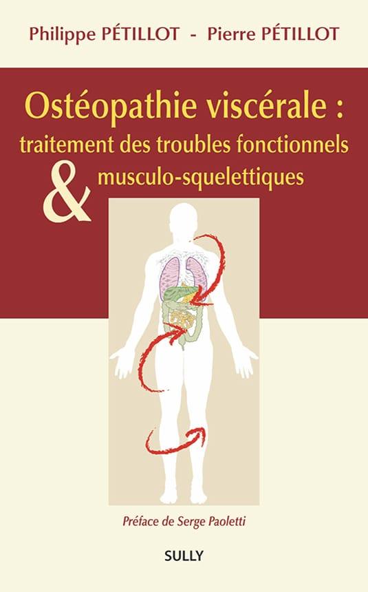 Ostéopathie viscérale : traitement des troubles fonctionnels et musculo-squelettiques