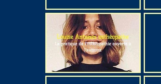 Atelier/Conférence Louise ANTUNES : L'ostéopathie appliquée à l'autisme @ BY  RIAU | Paris | Île-de-France | France