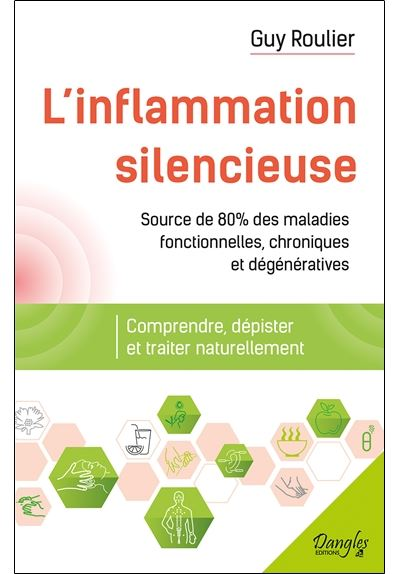 L'Inflammation silencieuse – Guy ROULIER