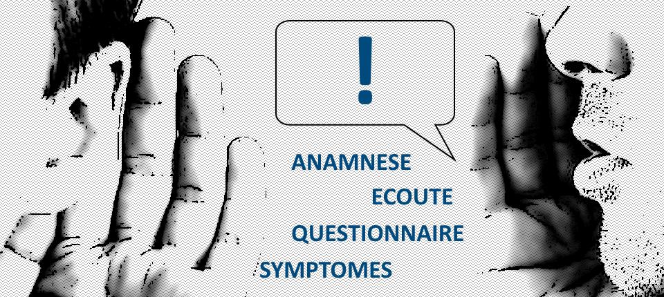 Anamnèse, écoute, questionnaire, symptômes, confidence