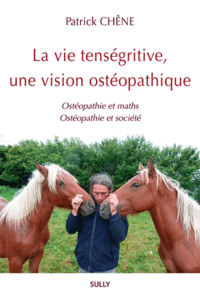 La vie tanségritive, une vision ostéopathique