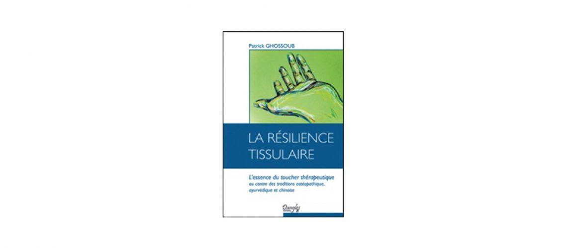 résilience tissulaire